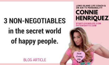 3 Non-Negotiables in the Secret World of Happy People